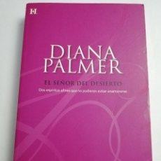 Libros de segunda mano: EL SEÑOR DEL DESIERTO (DIANA PALMER). Lote 183041288