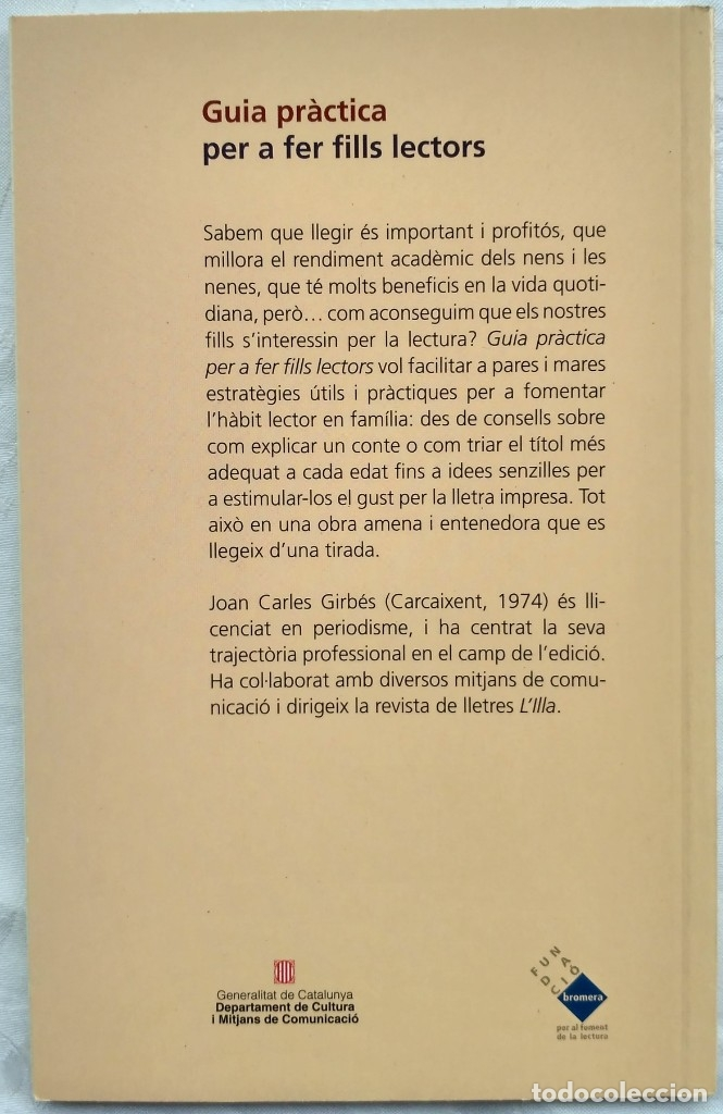 Libros de segunda mano: GUIA PRACTICA PER A FER FILLS LECTORS. JOAN CARLES GIRBES - Foto 2 - 183179516