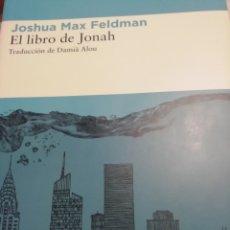 Libros de segunda mano: EL LIBRO DE JONAH, JOSHUA MAX FELDMAN, LIBROS DEL ASTEROIDE. Lote 183209672