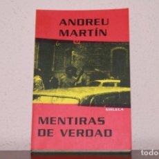 Libros de segunda mano: MENTIRAS DE VERDAD. Lote 183315403