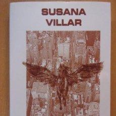 Libros de segunda mano: LAS MIGRACIONES EFÍMERAS / SUSANA VILLAR / 1ª EDICIÓN 2007. MAGHENTA. Lote 183361461