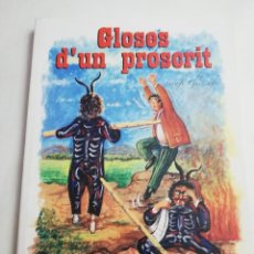 Libros de segunda mano: GLOSES D'UN PROSCRIT DE SERAFÍ GUISCAFRÈ (PRÒLEG DE GABRIEL JANER MANILA). Lote 183438972