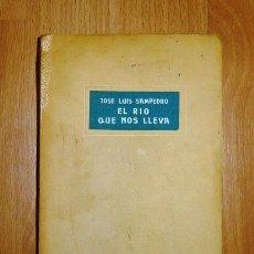 Libros de segunda mano: SAMPEDRO, JOSÉ LUIS. EL RÍO QUE NOS LLEVA (COLECCIÓN NOVELA NUEVA). - [1ª ED.]. - FIRMADO. Lote 183462508