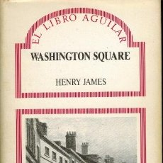 Libros de segunda mano: WASHINGTON SQUARE. Lote 183467761