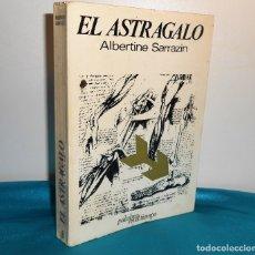 Libros de segunda mano: ALBERTINE SARRACIN, EL ASTRÁLAGO - LUMEN. 1967, 1ª. Lote 183501270