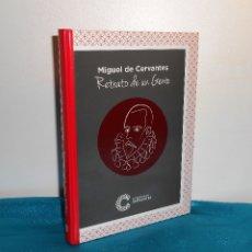 Libros de segunda mano: MIGUEL DE CERVANTES: RETRATO DE UN GENIO - CLUB INTERNACIONAL DEL LIBRO, 2016, 1ª. Lote 183502523