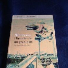 Libros de segunda mano: HISTORIAS DE UN GRAN PAIS: VIAJE AL AMERICAN WAY OF LIFE. BILL BRYSON. Lote 183531012