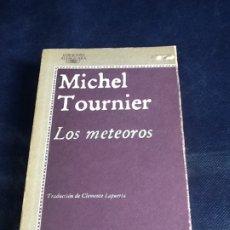 Libros de segunda mano: LOS METEOROS. MICHEL TOURNIER. Lote 183531855
