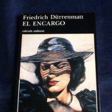 Libros de segunda mano: EL ENCARGO. FRIEDRICH DURRENMATT. Lote 183531921