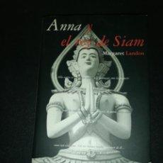 Libros de segunda mano: ANNA Y EL REY DE SIAM, MARGARET LANDON. Lote 183532458