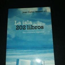 Libros de segunda mano: JOSÉ CARLOS MAINER ED. LA ISLA DE LOS 202 LIBROS, UNA BIBLIOTECA HISPANICA . Lote 183532475