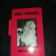 Libros de segunda mano: DANIEL CHAVARRIA, ADIÓS MUCHACHOS. Lote 183532506