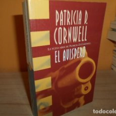 Libros de segunda mano: EL AVISPERO / PATRICIA CORNWELL. Lote 183535732