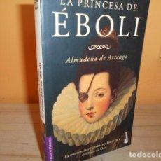 Libros de segunda mano: LA PRINCESA DE EBOLI / ALMUDENA DE ARTEAGA. Lote 183535856