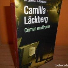 Libros de segunda mano: CRIMEN EN DIRECTO / CAMILLA LACKBERG. Lote 183535925