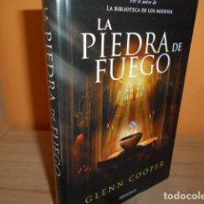 Libros de segunda mano: LA PIEDRA DE FUEGO / GLENN COOPER. Lote 183535998