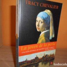 Libros de segunda mano: LA JOVEN DE LA PERLA / TRACY CHEVALIER. Lote 183536212