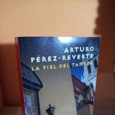 Libros de segunda mano: LA PIEL DEL TAMBOR / ARTURO PEREZ REVERTE. Lote 183537342