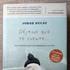 Libros de segunda mano: DÉJAME QUE TE CUENTE ** JORGE BUCAY. Lote 183538603