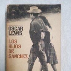 Libros de segunda mano: LOS HIJOS DE SANCHEZ ...... Lote 183571053