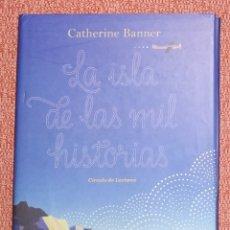 Libros de segunda mano: LA ISLA DE LAS MIL HISTORIAS. Lote 183609910