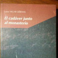 Libros de segunda mano: EL CADAVER JUNTO AL MONASTERIO - LUISA VILLAR LIÉBANA. EDELVIVES 2000 (2). Lote 183610426
