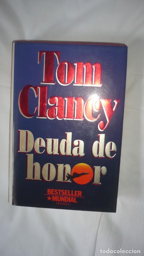 DEUDAS DE HONOR - TOM CLANCY (Libros de Segunda Mano (posteriores a 1936) - Literatura - Narrativa - Otros)