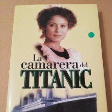 Libros de segunda mano: LA CAMARERA DEL TITANIC (DIDIER DECOIN). Lote 183627306