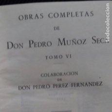 Libros de segunda mano: PEDRO MUÑOZ SECA. OBRAS COMPLETAS. TOMO VI. EDICIONES FAX 1948.. Lote 183660726