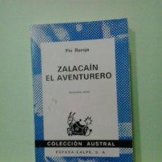 Libros de segunda mano: LMV - ZALACAIN EL AVENTURERO. PIO BAROJA . Lote 183703987