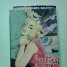 Libros de segunda mano: LMV - SANATORIO DE AMOR. CONCHA LINARES BECERRA. Lote 183706851