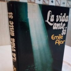 Libros de segunda mano: 292-LA VIDA ANTE SI, EMIL AJAR, 1976. Lote 183742973