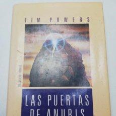 Libros de segunda mano: LAS PUERTAS DE ANUBIS (TIM POWERS). Lote 183746615