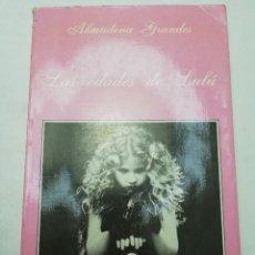 Libros de segunda mano: LAS EDADES DE LULÚ (ALMUDENA GRANDES) TUSQUETS EDITORES. Lote 183746900