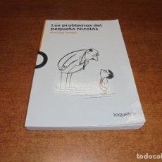 Libros de segunda mano: LOS PROBLEMAS DEL PEQUEÑO NICOLÁS (GOSCINNY-SEMPÉ). Lote 183748133
