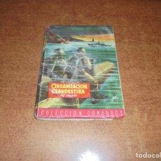 Libros de segunda mano: ORGANIZACIÓN CLANDESTINA (ALF REGALDIE) COLECCIÓN COMANDOS Nº 74. Lote 183748685