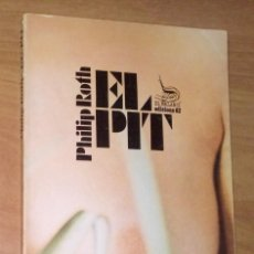 Libros de segunda mano: PHILIP ROTH - EL PIT - EDICIONS 62, 1976 [PRIMERA EDICIÓ EN CATALÀ]. Lote 88813256