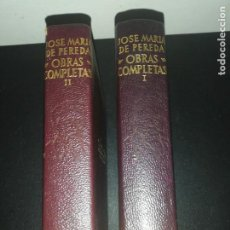 Libros de segunda mano: JOSÉ MARIA DE PEREDA, OBRAS COMPLETAS, I & II AGUILAR . Lote 183868936