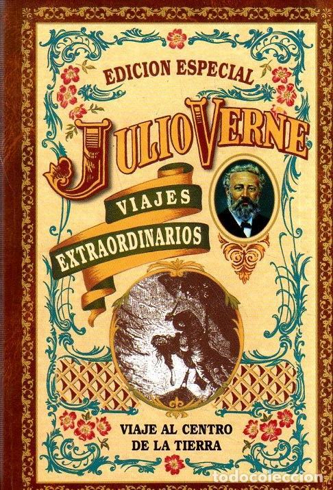 JULIO VERNE. VIAJES EXTRAORDINARIOS. EDICION ESPECIAL. VIAJE AL CENTRO DE LA TIERRA. 2010. (Libros de Segunda Mano (posteriores a 1936) - Literatura - Narrativa - Otros)