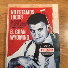 Libros de segunda mano: NO ESTAMOS LOCOS EL GRAN WYOMING. Lote 183912393