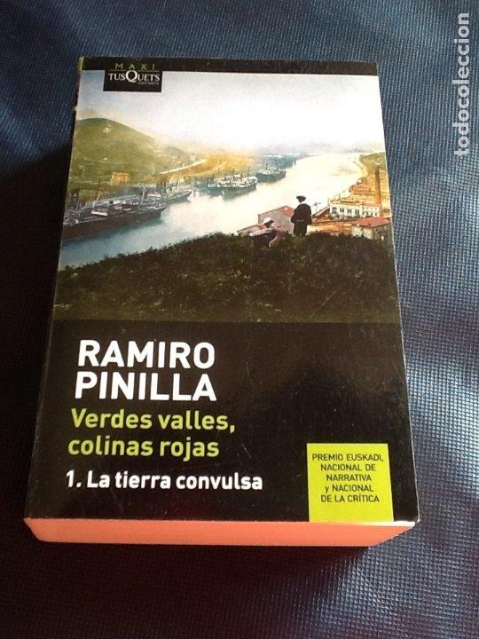 VERDES VALLES, COLINAS ROJAS: LA TIERRA CONVULSA. RAMIRO PINILLA (Libros de Segunda Mano (posteriores a 1936) - Literatura - Narrativa - Otros)
