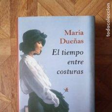 Libros de segunda mano: MARÍA DUEÑAS - EL TIEMPO ENTRE COSTURAS. Lote 184018591