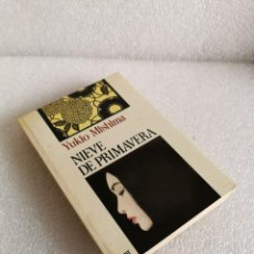 Livres d'occasion: YUKIO MISHIMA. NIEVE DE PRIMAVERA. CARALT. Lote 184020577