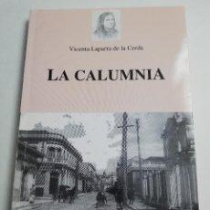 Libros de segunda mano: LA CALUMNIA (VICENTA LAPARRA DE LA CERDA) ARTEMIS EDINTER. Lote 184055415