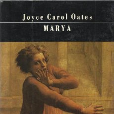 Libros de segunda mano: MARYA, JOYCE CAROL OATES. Lote 184064015