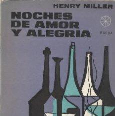 Libros de segunda mano: NOCHES DE AMOR Y ALEGRÍA, HENRY MILLER. Lote 184064141
