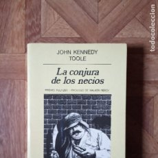 Libros de segunda mano: JOHN KENNEDY TOOLE - LA CONJURA DE LOS NECIOS. Lote 184080728