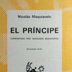 Libros de segunda mano: EL PRÍNCIPE : (COMENTADO POR NAPOLEÓN BONAPARTE) / NICOLÁS MAQUIAVELO. MADRID : ESPASA-CALPE, 1976. . Lote 184095306