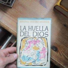 Libros de segunda mano: LA HUELLA DEL DIOS, MAXENCE VAN DER MEERSCH. (1952). L.3116-466. Lote 184095690