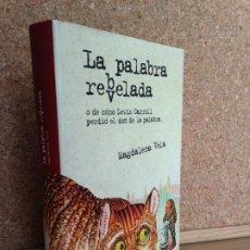 Libros de segunda mano: LA PALABRA REBVELADA - MAGDALENA VELA - ANAYA - TAPA DURA, SOBRECUBIERTA - MUY BUEN ESTADO - GCH. Lote 184095828